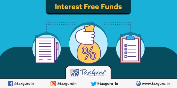 Interest Free Funds