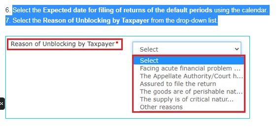 Select the Reason of Unblocking by Taxpayer from drop-down list.
