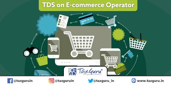 TDS on E-commerce Operator