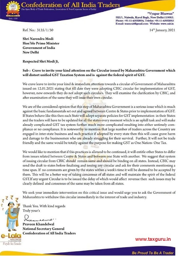 Crave to invite your kind attention on the Circular issued by Maharashtra Government which will distort unified GST Taxation System and is against the federal spirit of GST