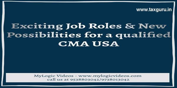 Exciting Job Roles & New Possibilites for a qualified CMA USA
