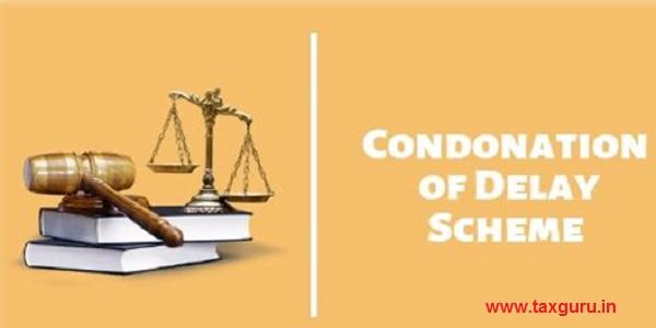 condonation of delay scheme