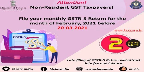 File Your monthly GSTR-5 Return for the month of February, 2021 before 20-03-2021