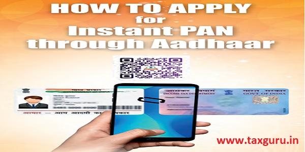 How to apply for instant PAN through Aadhaar for Instant PAN through Aadhaar