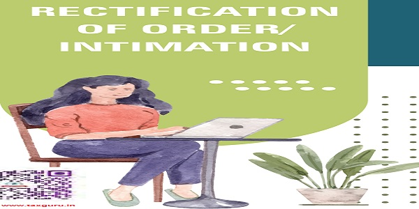Rectification of order-Intimation
