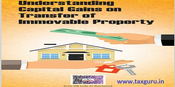 Understanding Capital Gains on Transfer of Immovable Property
