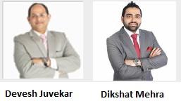 Devesh Juvekar and Dikshat Mehra