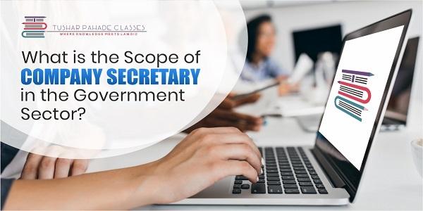 Scope of Company Secretary in Government Sector
