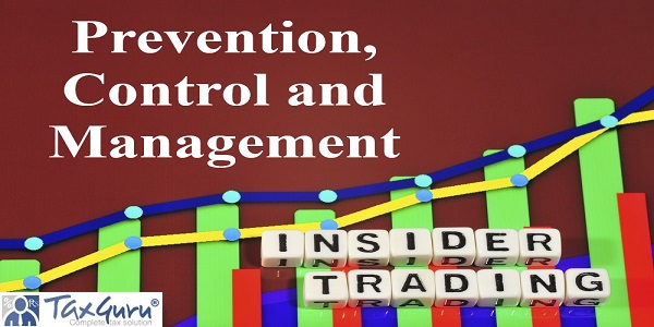 Insider Trading - Prevention, Control and Management