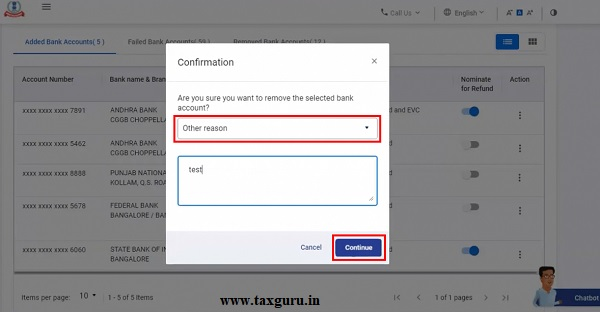 Step 2 Select a reason from the dropdown for removing the bank account. If you select Others, enter the reason in the textbox and click Continue