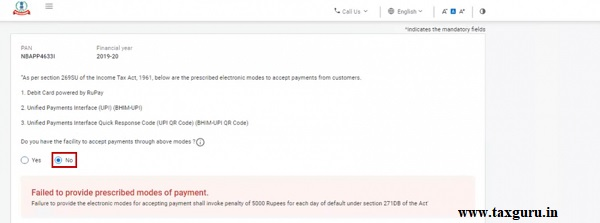 Step 3 Select No if you do not have the facility to accept payments through prescribed electronic modes