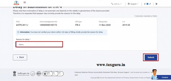 Step 6 On the Provide reason for delay page, select the reason of your delay and click Submit