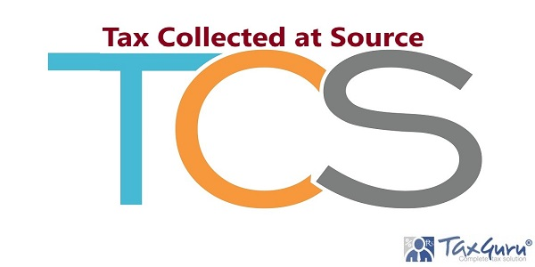 TCS - Tax Collected at Source