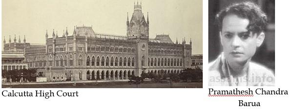 Calcutta High Court and Pramathesh Chandra Barua