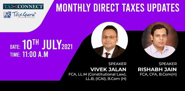 Tax Guru & Tax Connect 2nd Webinar on Direct Taxes Updates