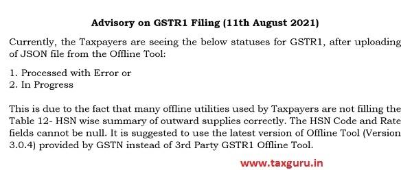 Advisory on GSTR1 Filing (11th August 2021)