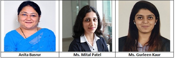 Anita Basrur, Ms. Mital Patel and Ms. Gurleen Kaur