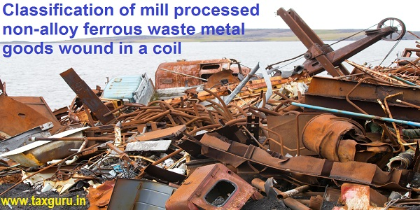Classification of mill processed non-alloy ferrous waste metal goods wound in a coil