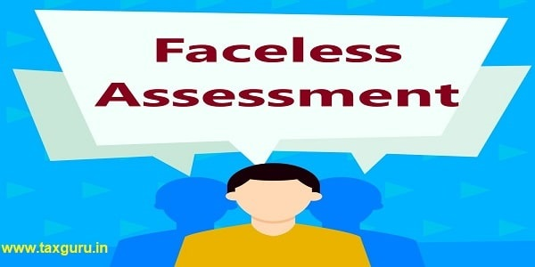 Faceless Assessment -Concept meaning research method used for collecting data from a predefined group Faceless Man