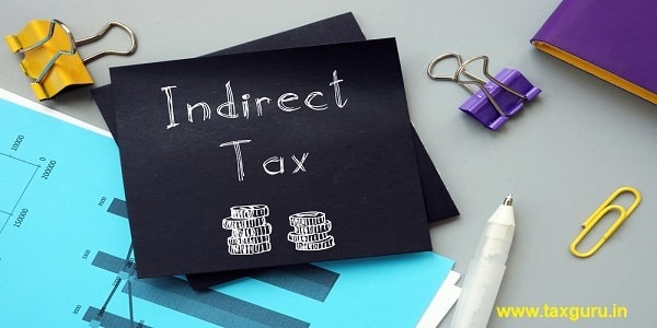Financial concept about Indirect Tax with phrase on the page