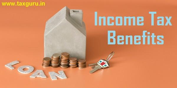 Income Tax Benefits on Hosing Loan