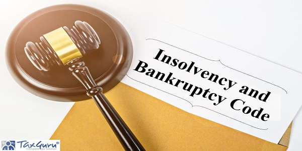 Insolvency and Bankruptcy Code with wooden gavel, Business concept