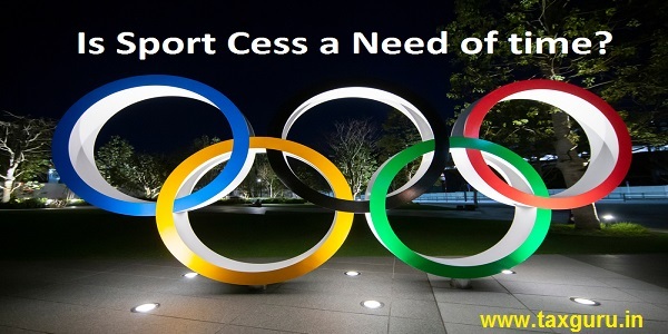 Is Sport Cess a Need of time?