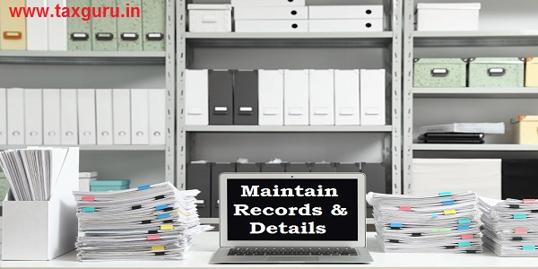 Maintain Records & Details