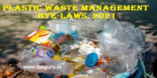 Plastic Waste Management Bye-laws, 2021
