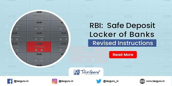 RBI Safe Deposit Locker of Banks - Revised Instructions