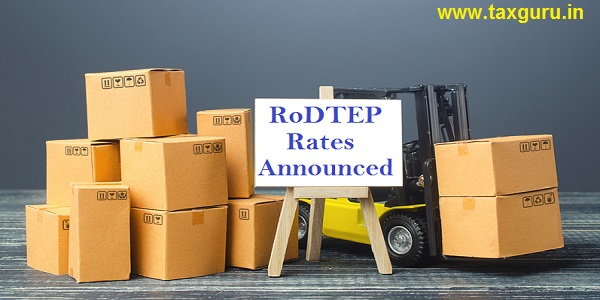 RoDTEP Rates Announced