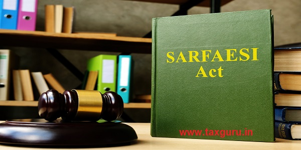 Sarfaesi act law and gavel in the office