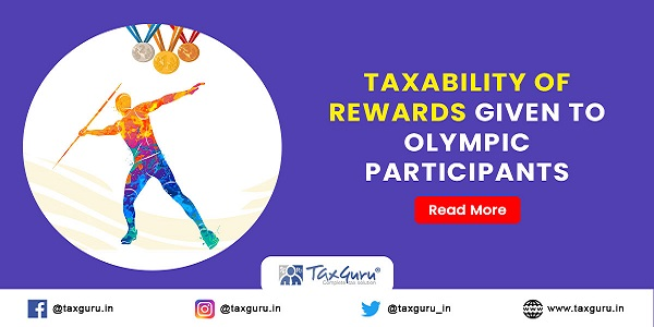 Taxability of rewards given to Olympic Participants
