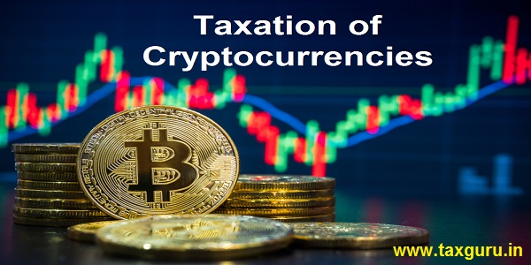 Taxation of Cryptocurrencies