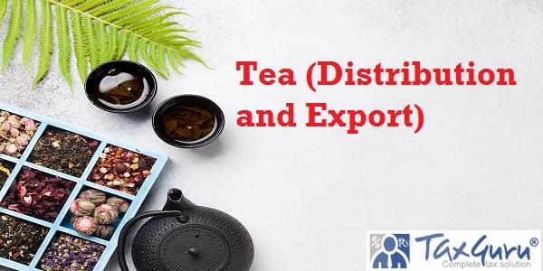 Tea (Distribution and Export) Control (Amendment) Order, 2021