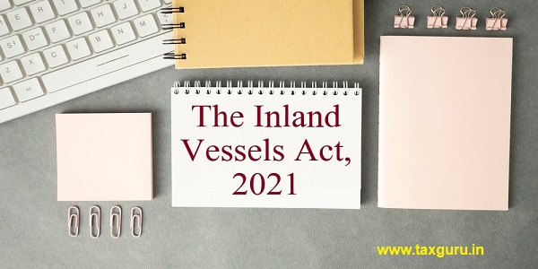 The Inland Vessels Act, 2021