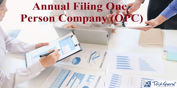 Annual Filing One Person Company (OPC)