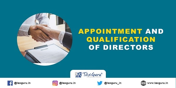 Appointment and Qualification of Directors