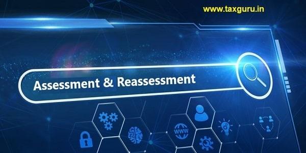 Assessment & Reassessment
