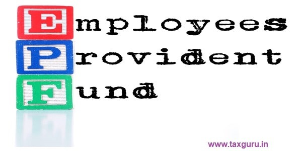 EPF or Employees Provident Fund