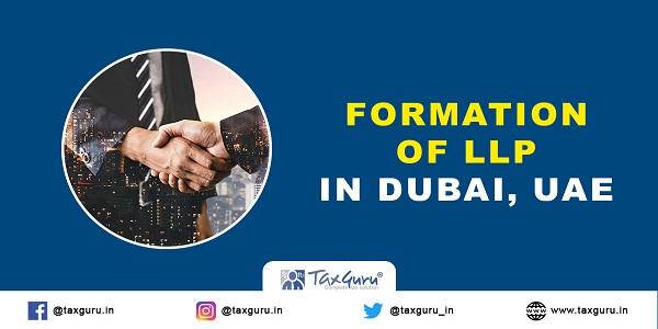 Formation of LLP In Dubai, UAE