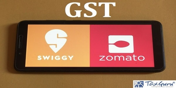GST on Zomato, Swiggy Orders