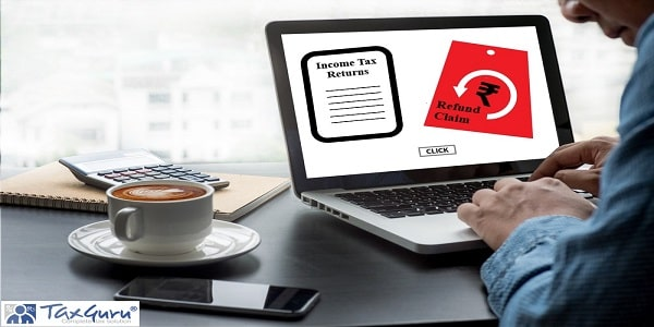ITRs File with refund claim