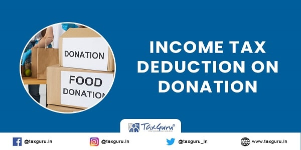Income Tax Deduction on Donation