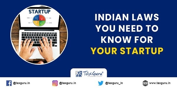 Indian Laws You Need To Know For Your Startup