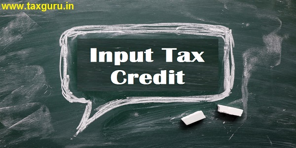 Input Tax Credit, text on white paper on chalkboard