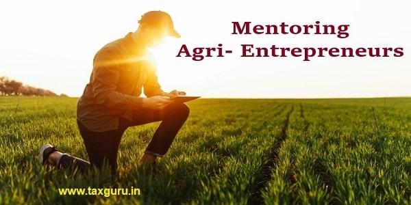 Mentoring Agri- Entrepreneurs
