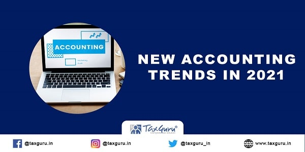 New Accounting Trends in 2021