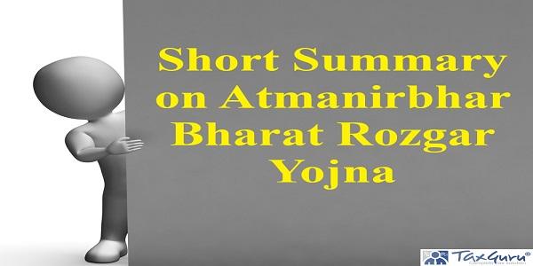 Short Summary on Atmanirbhar Bharat Rozgar Yojna