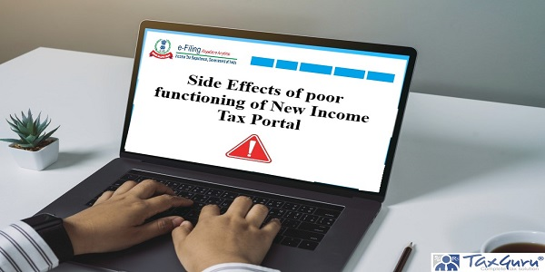 Side Effects of poor functioning of New Income Tax Portal